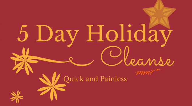 5 Day Holiday Cleanse