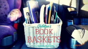 Children's Books Baskets