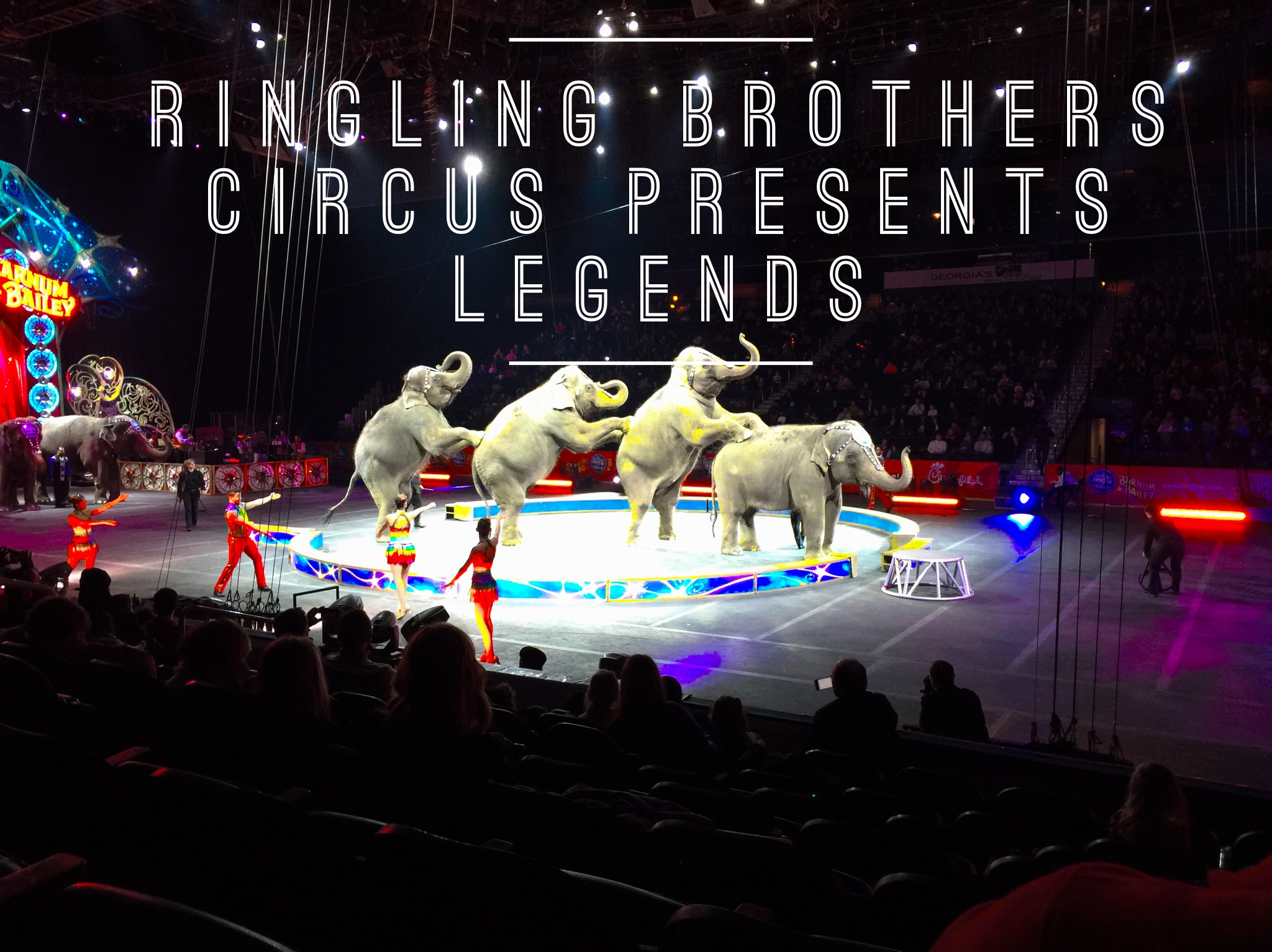 Ringling Brothers Circus Legends and Pre-Show