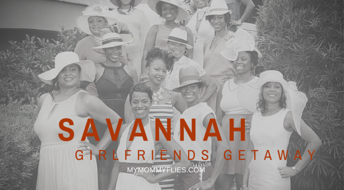 Savannah Girlfriends Getaway