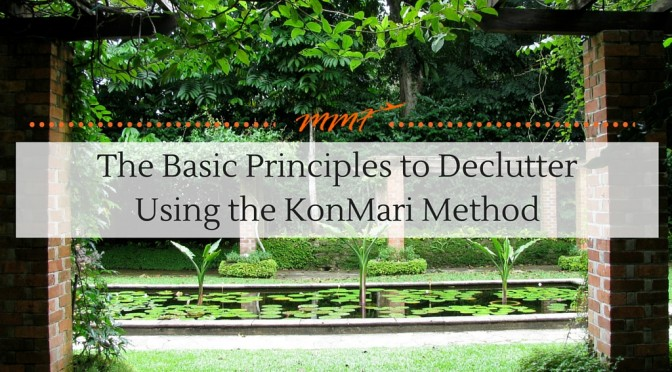 Basic Principles to Declutter Using The KonMari Method